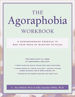 The Agoraphobia Workbook